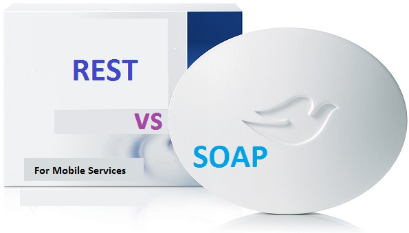 SOAP Vs RESTFul for Mobile Services – Which one to use ?